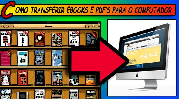 Como transferir livros e PDFs do iPad e iPhone para o computador