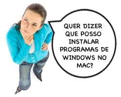 Como instalar programas Windows no Mac