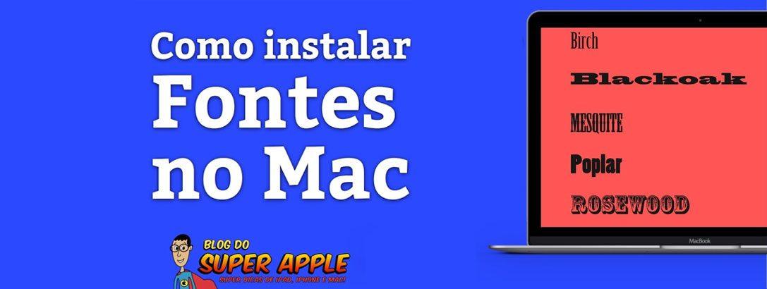[Videoaula] Como e Porque Instalar Fontes no Mac!