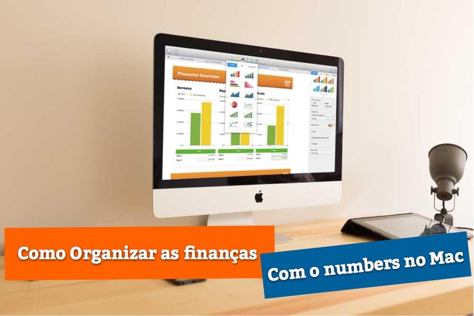 Controle Suas Finanças Com o Numbers no Mac – Rápido e Fácil!