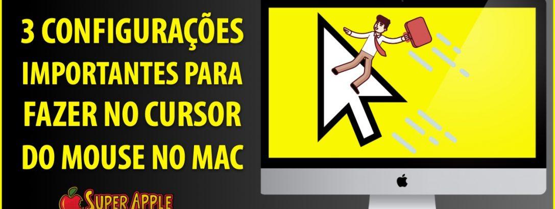 3 Configurações Importantes do Cursor Mouse do Mac | Mais Produtividade!